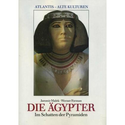 Die Ägypter - Im Schatten der Pyramiden
