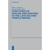Functions of Psalms and Prayers in the Late Second Temple...