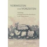 Vorwelten und Vorzeiten - Archäologie als Spiegel...