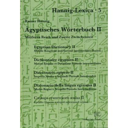 Ägyptisches Wörterbuch II - Mittleres Reich und zweite Zwischenzeit. 2 Bände