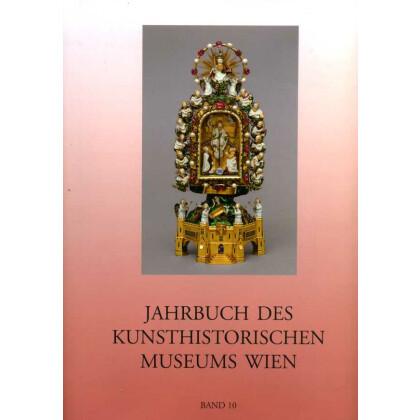 Jahrbuch des Kunsthistorischen Museums Wien, Band 10