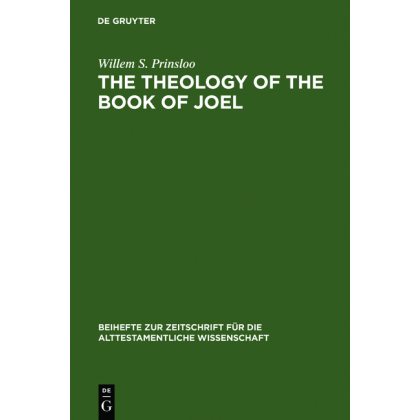 The Theology of the Book of Joel