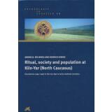 Ritual, society and population at Klin-Yar North Caucasus
