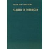 Slawen in Thüringen. Geschichte, Kultur und...