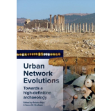 Urban Network Evolutions. Towards a high-definition...