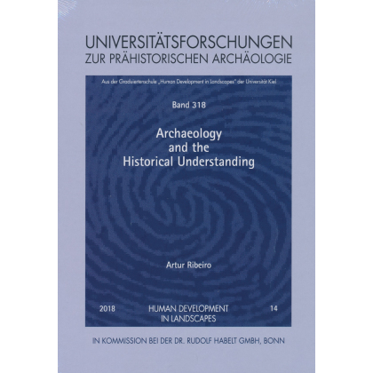 Archaeology and the Historical Understanding
