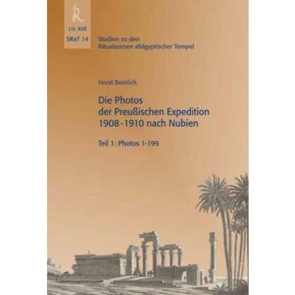 Die Photos der Preußischen Expedition 1908-1910 nach Nubien - Teil 1: Photos 1-199