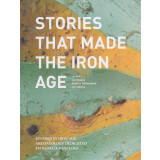 Stories that Made the Iron Age