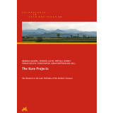 The Kura Projects. New Research on the Later Prehistory...