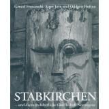 Stabkirchen - und die mittelalterliche Gesellschaft Norwegens
