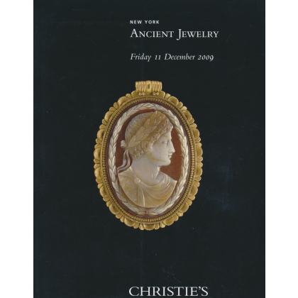Ancient Jewelry. Christies Antiquities New York - Friday 11 December, 2009 - Auction Catalogs