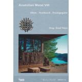 Anatolian Metal VIII. Eliten - Handwerk - Prestigegüter