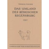 Das Umland des römischen Regensburg