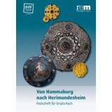 Von Hammaburg nach Herimundesheim