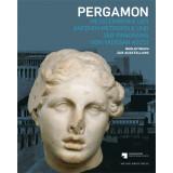 Pergamon - Meisterwerke der antiken Metropole und...