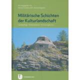 Militärische Schichten der Kulturlandschaft....