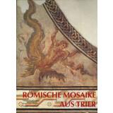 Katalog der römischen Mosaike aus Trier und dem Umland
