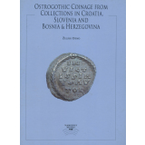 Ostrogothic Coinage from Collections in Croatia,...