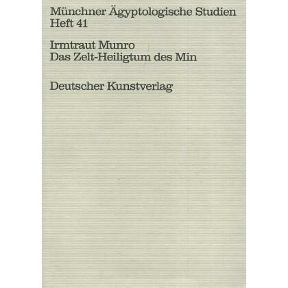 Das Zelt-Heiligtum des Min - Rekonstruktion und Deutung eines fragmentarischen Modells