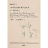 Hethitische Keramik im Kontext