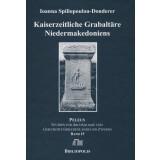 Kaiserzeitliche Grabaltäre Niedermakedoniens