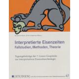 Interpretierte Eisenzeiten. Fallstudien, Methoden,...