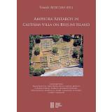 Amphora Research in Castrum Villa on Brijuni Island