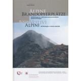Alpine Brandopferplätze: Archäologische und...