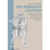 Der römische Legionär Kleidung, Ausrüstung...
