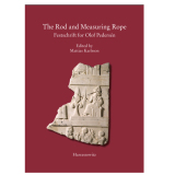 The Rod and Measuring Rope. Festschrift for Olof...