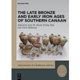 The Late Bronze and Early Iron Ages of Southern Canaan