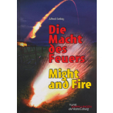 Die Macht des Feuers - Might and Fire