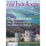 Bayerische Archäologie, Heft 3/2019 - Donaulimes