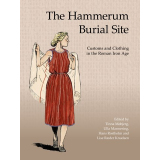 The Hammerum Burial Site. Customs and Clothing in the...
