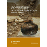 Ritual Destruction in the Early Neolithic - The...
