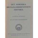Det nordiska bronsaldersspännets historia. Fibeln...