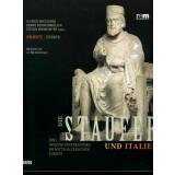 Die Staufer und Italien, 2 Bände. Objekte und Essays