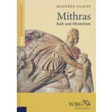 Mithras. Kult und Mysterium