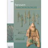 Hessen Archäologie - Jahrbuch 2018