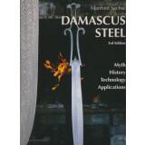 Damascus Steel. Myth, History, Technology, Applications