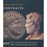 400 Years of Hellenistic Portraits. 400 Jahre hellenistische Portraits