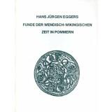 Funde der Wendisch-Wikingischen Zeit in Pommern. Text und Tafeln