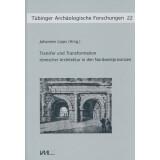 Transfer und Transformation römischer Architektur in...