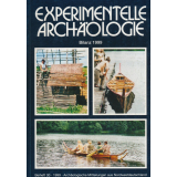 Experimentelle Archäologie, Bilanz 1999