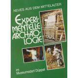 Experimentelle Archäologie im Museumsdorf Düppel