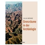 Grenzräume in der Archäologie