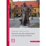 Albrecht der Bär, Ballenstedt und die Anfänge...
