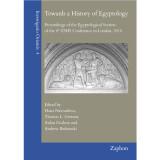 Towards a History of Egyptology. Proceedings of the...