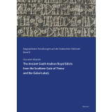 The Ancient South Arabian Royal Edicts from the Southern...