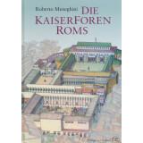 Die Kaiserforen Roms. Fori Imperiali